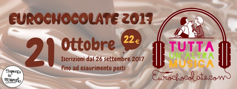 EUROCHOCOLATE 2017, a Perugia con Sapienza In Movimento